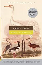 Birds of America by Lorrie Moore